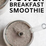 A glass of power breakfast smoothie.